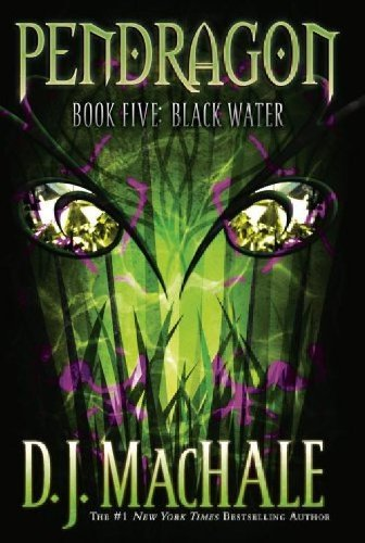 Cover of Black Water (Pendragon #5)