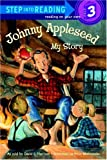 Johnny Appleseed: My Story (Turtleback School & Library Binding Edition) (Step Into Reading: A Step 2 Book) (0613368312) by Harrison, David Lee
