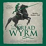 The Dread Wyrm | Miles Cameron