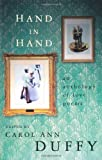 Hand in Hand: An Anthology of Love Poems (0330482254) by Duffy, Carol Ann