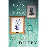 Hand in Hand: An Anthology of Love Poemsby Carol Ann Duffy