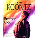 Brother Odd: An Odd Thomas Novel Audiobook by Dean Koontz Narrated by David Aaron Baker