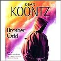 Brother Odd: An Odd Thomas Novel Audiobook by Dean Koontz Narrated by David Aaron Baker