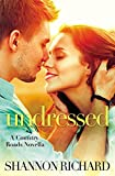 Undressed (A Country Roads Novella)