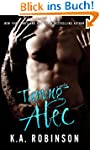 Taming Alec: A Novella (English Edition)