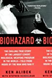 img - for By Ken Alibek - Biohazard: The Chilling True Story of the Largest Covert Biological Weapons Program in the World--Told from Inside by the Man Who Ran It (3.12.2000) book / textbook / text book
