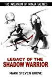 img - for Arcanum of Ninja Tactics: Legacy of the Shadow Warrior book / textbook / text book