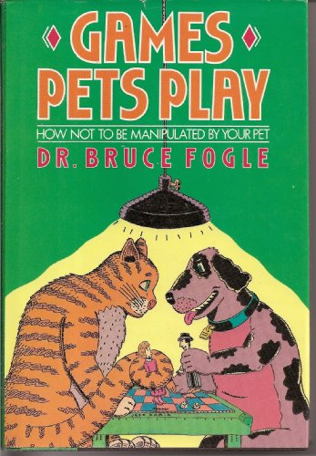 Games Pets Play, Bruce Fogle