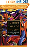 Further Tales of the City (Tales of the City Series, V. 3)