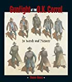 Gunfight at the O.K. Corral: In Words and Pictures