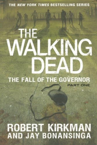 The Walking Dead: The Fall of the Governor: Part One (The Walking Dead Series) (Walking Ware compare prices)
