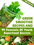 Green Smoothie Recipes and 99 Fountai...