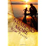 Numb No More: Simple Solutions to Achieve Freedom from Habits and Addictions ~ Kim Pottle