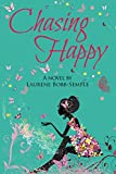 Chasing Happy (Chasing Happy Trilogy Book 1)