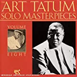 echange, troc Art Tatum - The Tatum Solo Masterpieces Vol.8