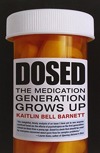 Dosed: The Medication Generation Grows Up