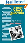 Pombo: A Man of Che's Guerrilla : Wit...