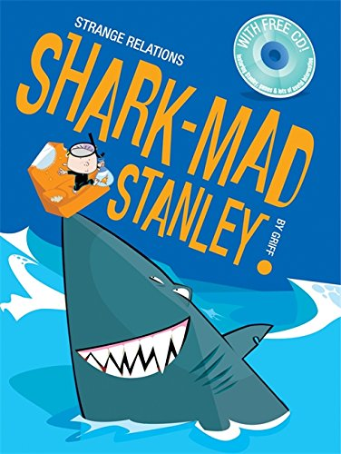 Shark Mad Stanley (Strange Relations)