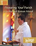 img - for Preparing Your Parish for the Revised Roman Missal, Part II book / textbook / text book