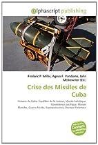 Crise des missiles de Cuba | Alphascript | historyweb.fr crise des missiles de cuba La crise des missiles de Cuba 51w83 2BntyGL