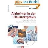 Alzheimer in der Hausarztpraxis: Wegweiser für die Medizinische Praxisassistenz