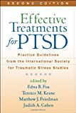img - for Effective Treatments for PTSD, Second Edition: Practice Guidelines from the International Society for Traumatic Stress Studies book / textbook / text book