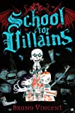 img - for School For Villains (Tumblewater) book / textbook / text book