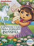 Dora L'Esploratrice - Le Avventure Di Dora Nella Foresta Incantata