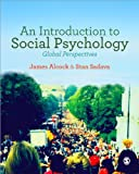 img - for By James Alcock An Introduction to Social Psychology: Global Perspectives (1st First Edition) [Paperback] book / textbook / text book