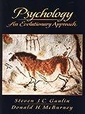 img - for Psychology: An Evolutionary Approach by Steven J.C. Gaulin (2000-05-23) book / textbook / text book