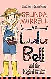Lulu Bell and the Magical Garden