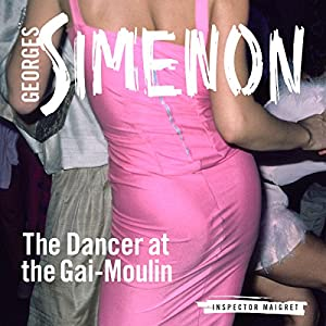 The Dancer at the Gai-Moulin Audiobook