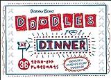 Doodles at Dinner: 36 Tear-Off Placemats (1934706256) by Deborah Zemke