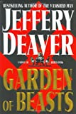 img - for By Jeffery Deaver Garden of Beasts: A Novel of Berlin 1936 (1st First Edition) [Hardcover] book / textbook / text book
