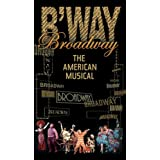 Broadway - The American Musical (PBS Series)