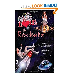 Love and Rockets by Martin H. Greenberg, Kerrie Hughes and Lois McMaster Bujold