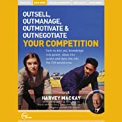 Outsell, Outmanage, Outmotivate, & Outnegotiate Your Competition (Live) | [Harvey Mackay]