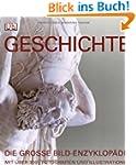 Geschichte: Die gro�e Bild-Enzyklop�d...