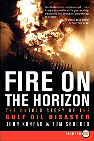 Fire on the Horizon LP: The Untold Story of the Gulf Oil Disaster written by Tom Shroder
