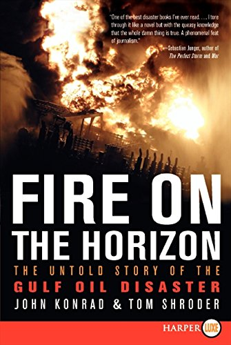 Fire on the Horizon LP: The Untold Story of the Gulf Oil Disaster PDF