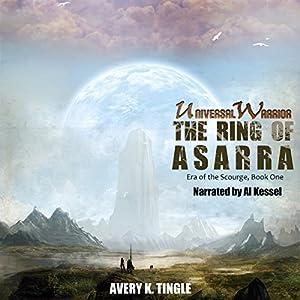 Universal Warrior: The Ring of Asarra Audiobook