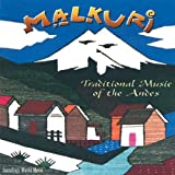 Traditional Music of the Andes Malkuri