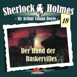 Der Hund der Baskervilles (Sherlock Holmes 18) Hörspiel