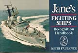 Jane s Fighting Ships Recognition Handbook
