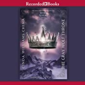 The Gray Wolf Throne: A Seven Realms Novel, Book 3 | [Cinda Williams Chima]