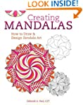 Creating Mandalas: How to Draw and De...