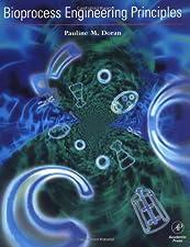 Bioprocess Engineering Principles by Pauline M. Doran Ph.D.