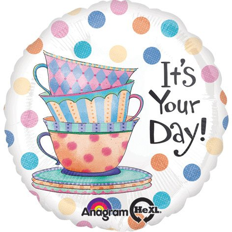 "18"" Tea Cup It's Your Day Hx Petite"