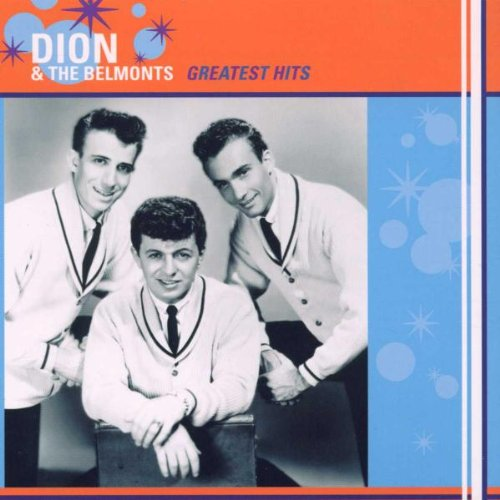 Dion &Amp; The Belmonts - Dion Hits (1958-1963) - Zortam Music