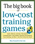Big Book of Low-Cost Training Games:...
